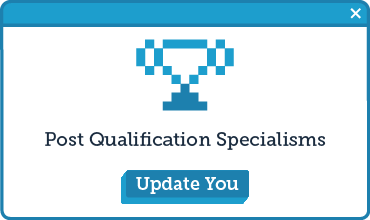 >Post Qualification Specialisms